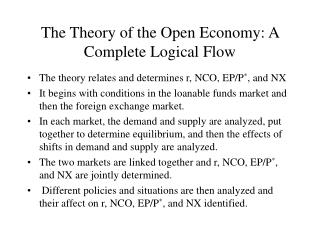 The Theory of the Open Economy: A Complete Logical Flow