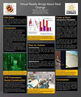 Virtual Reality Brings About Real Change Andres Garcia (agarcia4@umd.edu) Majoring in Computer Science Science, Technol