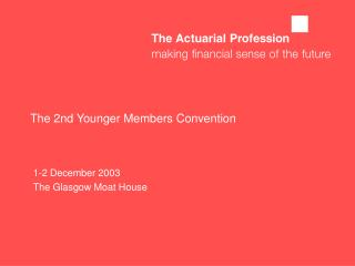 The 2nd Younger Members Convention