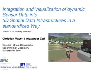 Integration and Visualization of dynamic Sensor Data into  3D Spatial Data Infrastructures in a standardized Way