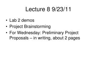 Lecture 8 9/23/11