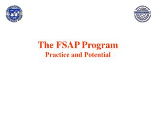 The FSAP Program Practice and Potential