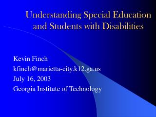 Understanding Special Education and Students with Disabilities