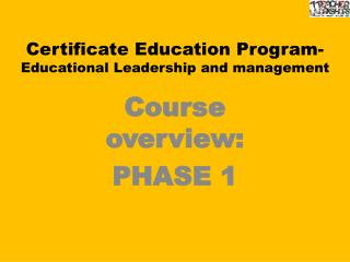 Certificate Education Program-  Educational Leadership and management