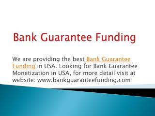 Bank Guarantee Funding in USA