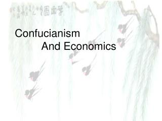 Confucianism                       And Economics