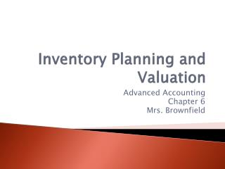 Inventory Planning and Valuation