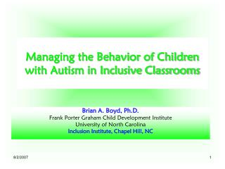 Managing the Behavior of Children with Autism in Inclusive Classrooms