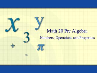 Numbers, Operations and Properties