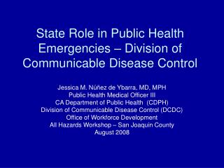 State Role in Public Health Emergencies – Division of Communicable Disease Control
