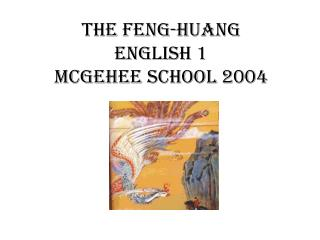 The Feng-Huang English 1  McGehee school 2004