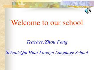 School:Qin Huai Foreign Language School