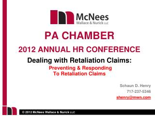 Dealing with Retaliation Claims: Preventing & Responding To Retaliation Claims