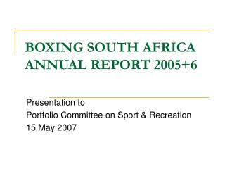 BOXING SOUTH AFRICA ANNUAL REPORT 2005+6