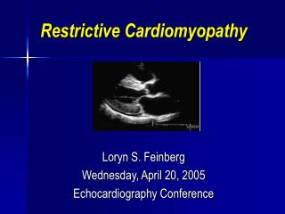 Restrictive Cardiomyopathy