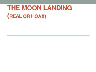 THE MOON LANDING ( REAL OR HOAX)