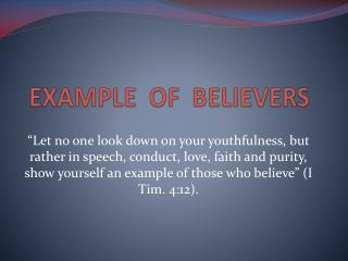 EXAMPLE  OF  BELIEVERS
