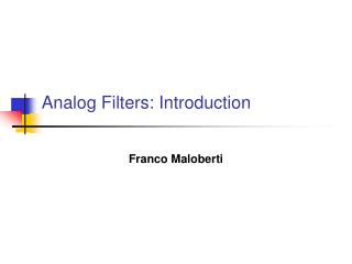 Analog Filters: Introduction