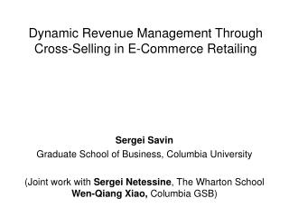 Dynamic Revenue Management Through Cross-Selling in E-Commerce Retailing