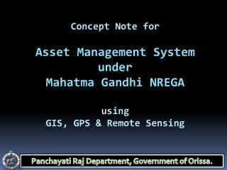 Concept Note for  Asset  Management System under  Mahatma Gandhi NREGA using GIS, GPS & Remote Sensing