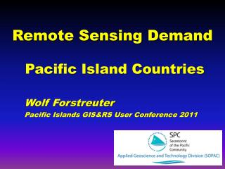 Remote Sensing Demand  Pacific Island Countries