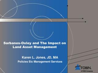 Sarbanes-Oxley and The Impact on Land Asset Management