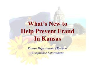 What's New to  Help Prevent Fraud  In Kansas