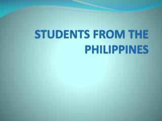 STUDENTS FROM THE PHILIPPINES