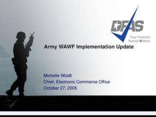 Army WAWF Implementation Update