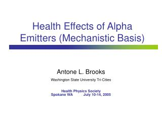 Health Effects of Alpha Emitters (Mechanistic Basis)