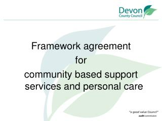 Framework agreement  for  community based support services and personal care