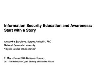 Information  Security Education and Awareness: Start with a Story