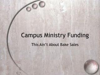 Campus Ministry Funding
