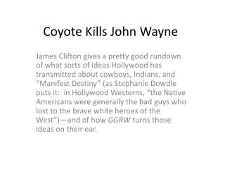 Coyote Kills John Wayne