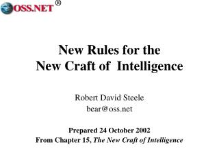 New Rules for the  New Craft of  Intelligence