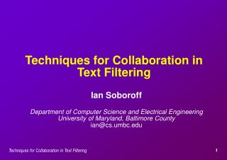 Techniques for Collaboration in Text Filtering