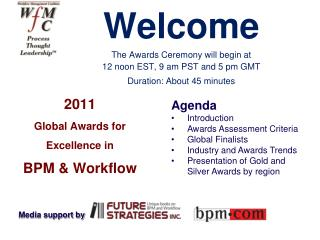 2011  Global Awards for Excellence in  BPM & Workflow
