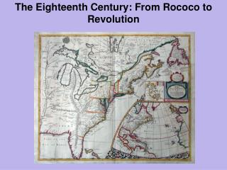 The Eighteenth Century: From Rococo to Revolution