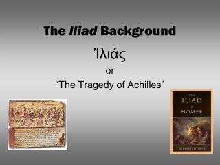 The  Iliad  Background