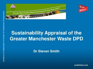 Sustainability Appraisal of the Greater Manchester Waste DPD