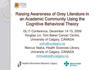 Raising Awareness of Grey Literature in an Academic Community Using the Cognitive Behavioral Theory