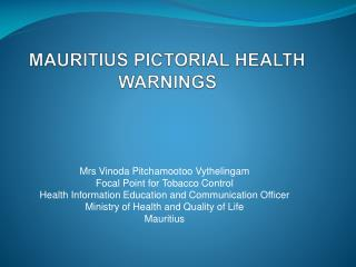 MAURITIUS PICTORIAL HEALTH WARNINGS