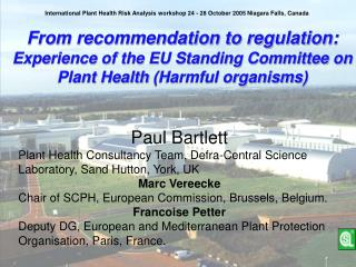 From recommendation to regulation:  Experience of the EU Standing Committee on Plant Health  (Harmful organisms)