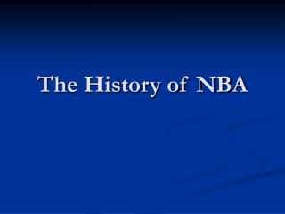 The History of NBA