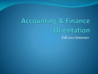 Accounting & Finance Orientation