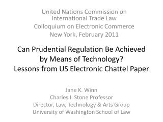 Can Prudential Regulation Be Achieved by Means of Technology?  Lessons from US Electronic Chattel Paper