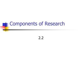Components of Research