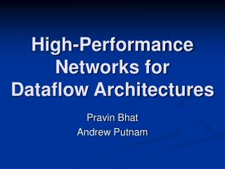 High-Performance Networks for  Dataflow Architectures