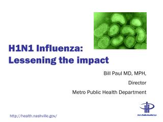 H1N1 Influenza:  Lessening the impact