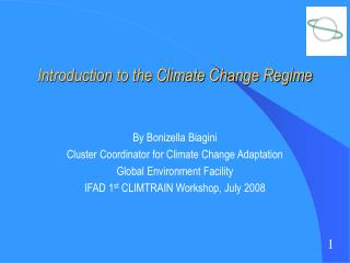 Introduction to the Climate Change Regime